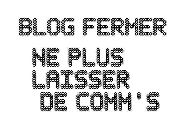 blog fermer